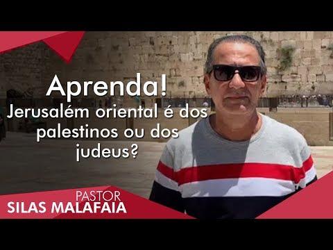 Pastor Silas Malafaia Comenta: Aprenda! Jerusalém Oriental é Dos Palestinos Ou Dos Judeus?
