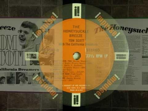 Tom Scott - North - The Honeysuckle Breeze -