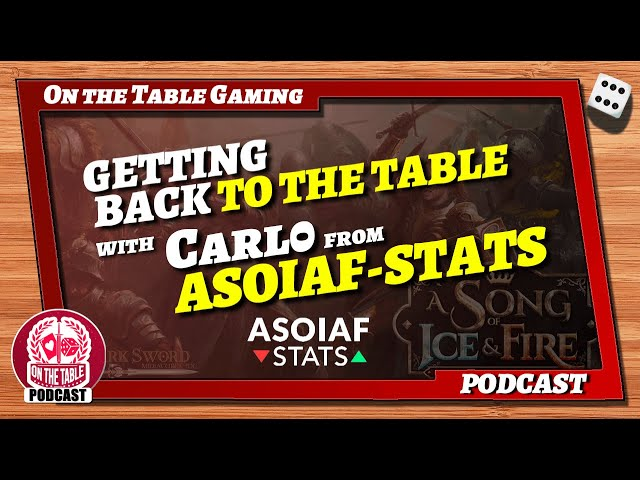 Back to the Table with ASOIAF-STATS and A Song of Ice and Fire the Miniatures Game