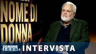 Nome di donna: Intervista esclusiva di Coming Soon a Marco Tullio Giordana   HD