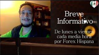 Breve Informativo - Noticias Forex del 18 de Octubre del 2017