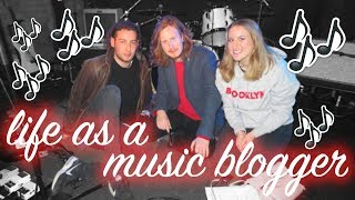 LIFE AS A MUSIC BLOGGER!!!