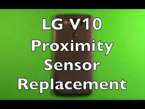 LG V10 Proximity Sensor Relacement How To Change