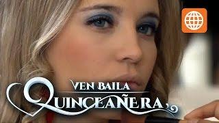 Ven baila quinceañera - Temporada 1 - 3/3 - Capítulo 11