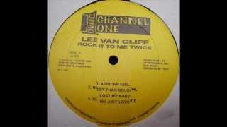 Lee Van Cliff - Me Just Love (Rock It To Me Twice - 1982)(Lee Van Cliff - Me Just Love (Rock It To Me Twice - 1982) Label:Channel One Country:US Released:1982 Backing Band -- The RootsRadics Bass -- Flabba ..., 2012-07-26T14:14:48.000Z)