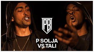 Tali Vs P Solja | Premier Battles | Rap Battle