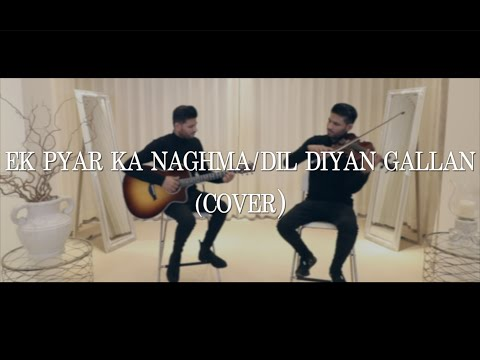Valentine's Day Special 2020 | Ek Pyar Ka Naghma Hai / Dil Diyan Gallan | Leo Twins