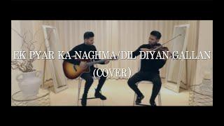 Download song Valentine's Day Special 2020 | Ek Pyar Ka Naghma Hai / Dil Diyan Gallan | Leo Twins