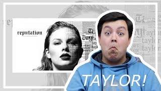 Taylor Swift - Reputation - Album Reaction