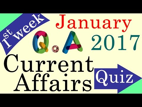 January 2017 1st week - Latest Current Affairs Quiz Question