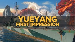 World of Warships - Yue Yang First Impression
