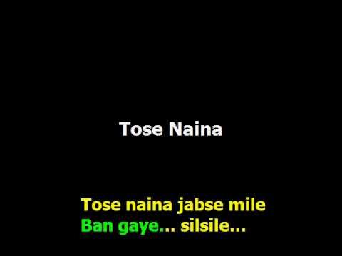 Tose Naina Karaoke