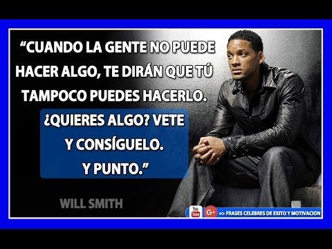Frases Célebres De Will Smith By Frases Celebres De Exito Y