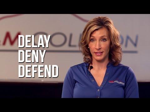 Delay, Deny, Defend - Car Insurance Company Tactics