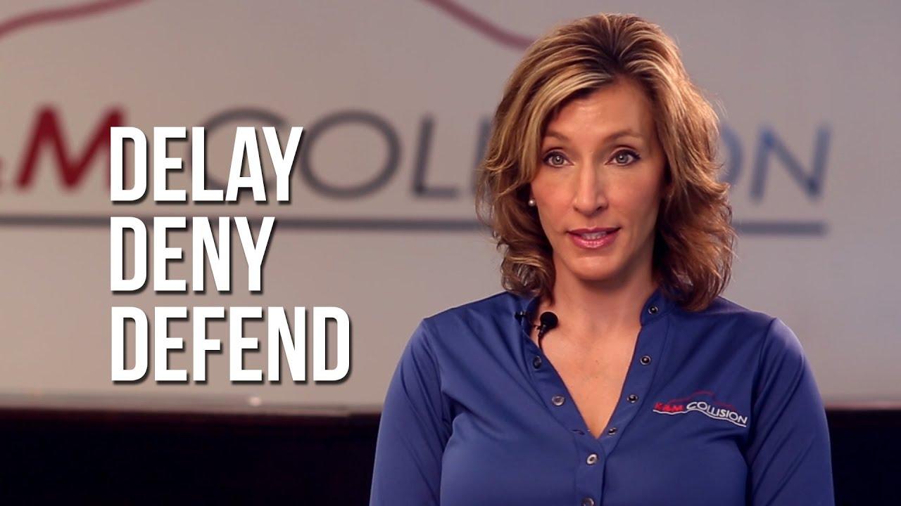 Delay Deny Defend Car Insurance Company Tactics Youtube