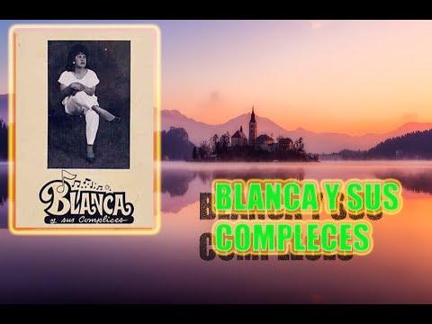CUMBIA DE HOY - BLANCA Y SUS COMPLICES (CD COMPLETO,IMAGEN) CUMBIAS DE RECUERDO BUENISIMO