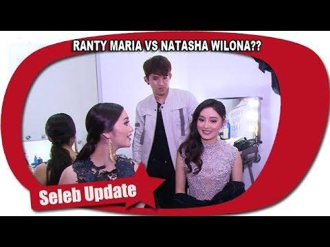RANTY MARIA VS NATASHA WILONA??