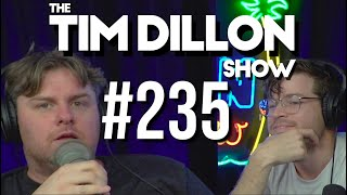 #235 - Covid Kai | The Tim Dillon Show
