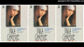 Inka Christie - Gambaran Cinta (1992) Full Album