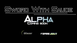 Sword With Sauce: Alpha Trailer