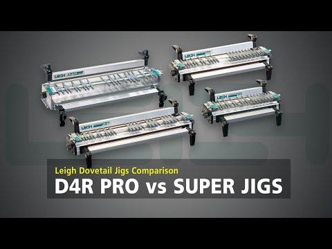 Leigh D4R Pro & SUPER Jigs Comparison