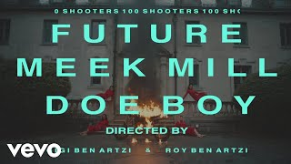 Смотреть клип Future - 100 Shooters Ft. Meek Mill, Doe Boy