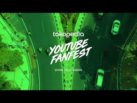 Tokopedia YouTube FanFest Showcase - Surabaya
