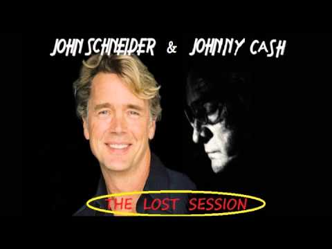The Lost Session by John Schneider & Johnny Cash