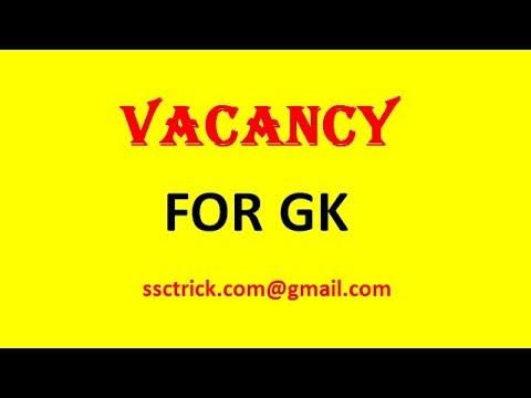 VACANCY FOR GK TUTORS AT SSCTRICK COM