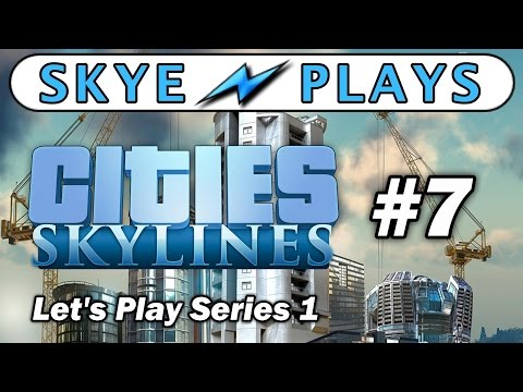 Cities: Skylines Lets Play Part 7 ► Leisure and Offices (10,000 Pop) ◀ Gameplay / Tips