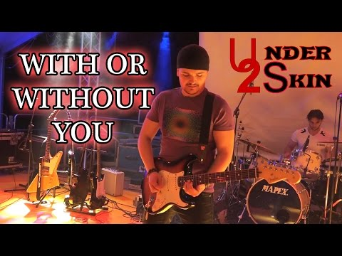 U2 - With Or Without You Cover [Live Under Skin Tribute Band] - #23