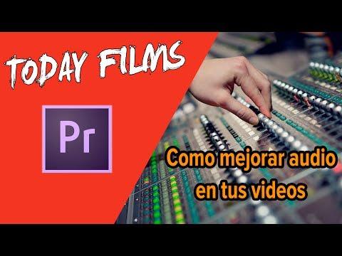 Como mejorar el audio de tus videos con Premiere CC 2017