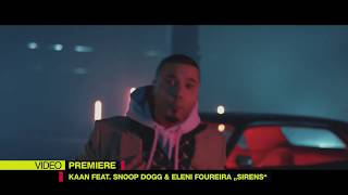 """PREVIEW KAAN feat. SNOOP DOGG & ELENI FOUREIRA ,,SIRENS""""."""