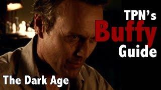 Buffy Episode Guide: The Dark Age S2E08