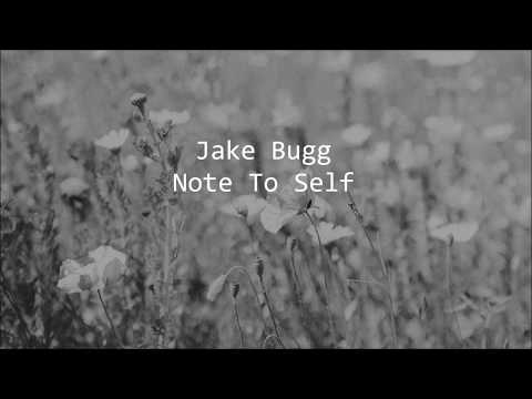 Jake Bugg // Note To Self (Lyrics)