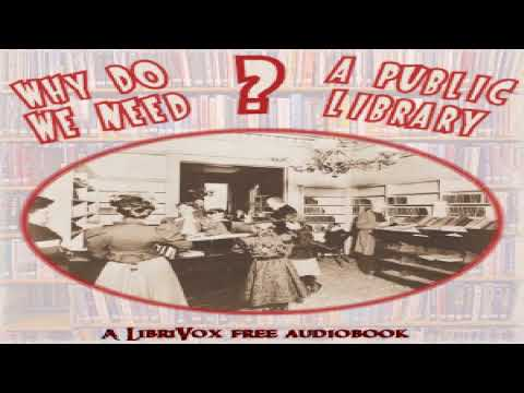 Why do we need a public library?   Various   *Non-fiction, Culture & Heritage   Talking Book   1/10