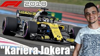 "Ciężka walka w GP NIEMIEC, Renault trzecim zespołem!""Kariera Jokera""️F1 2018 - MafiaSolecTeam!"