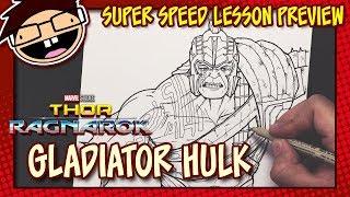 Lesson Preview: How to Draw GLADIATOR HULK (Thor: Ragnarok) | Super Speed Time Lapse Art