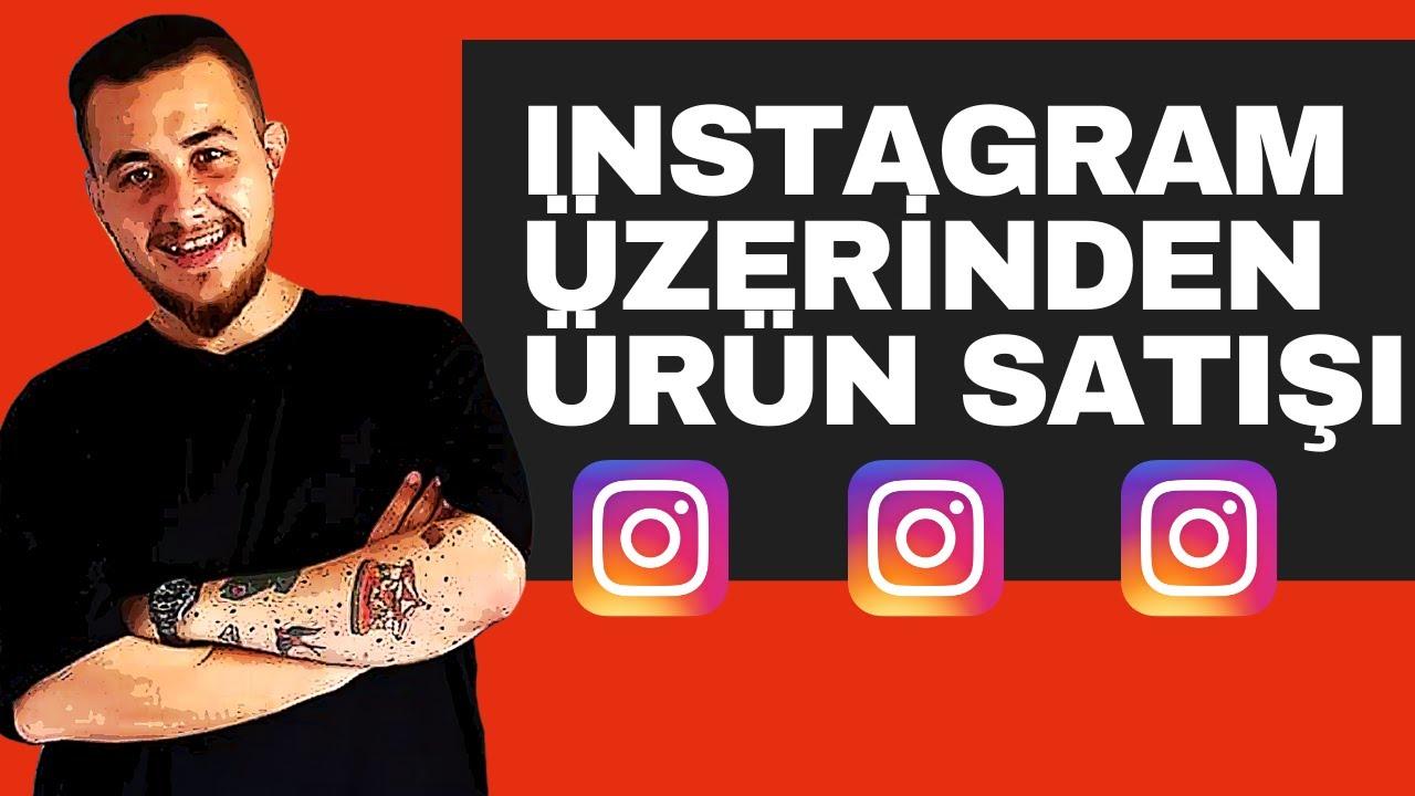 Instagram Üzerinden Ürün Satış Önerileri | Instagram Satış Sayfası Nasıl Açılır 💯💯