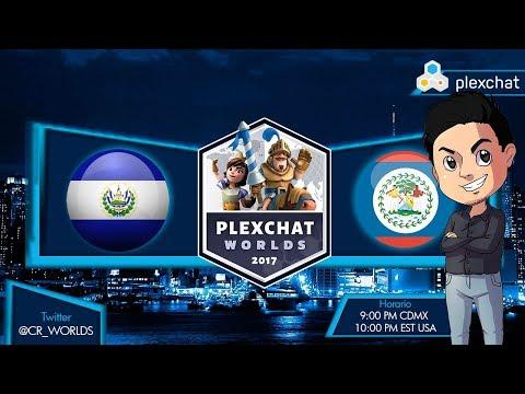 Clash Royale - Cr Worlds - Plexchat Worlds / El Salvador vs Belize  / uno quedara eliminado.!!