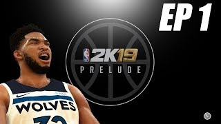 NBA 2k19 My Career Prelude EP 1 - Creation and My 1st Game!