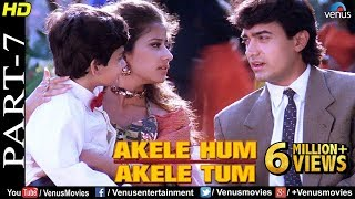 Download Akele Hum Akele Tum - Part 7 | Aamir Khan & Manisha Koirala | 90's Superhit Romantic Movie Mp3