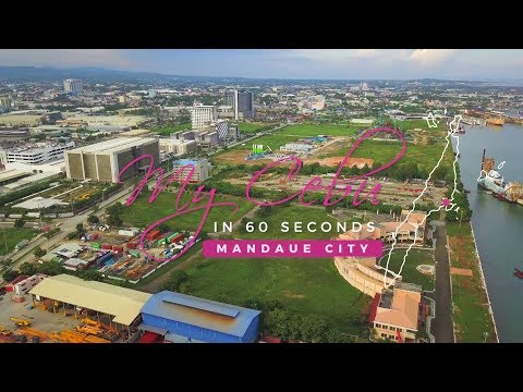 My Cebu in 60 seconds - Mandaue City