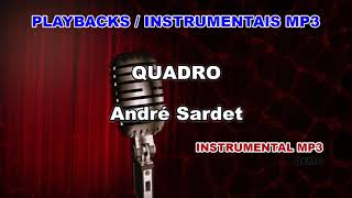 ♬ Playback / Instrumental Mp3 - QUADRO - André Sardet