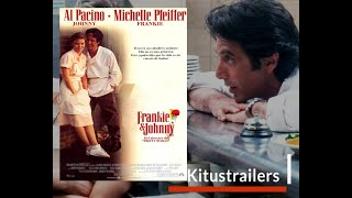 Frankie & Johnny Trailer (Castellano)