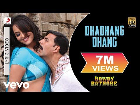 Dhadhang Dhang Lyric Video - Rowdy Rathore|Akshay, Sonakshi|Shreya Ghoshal|Sajid Wajid