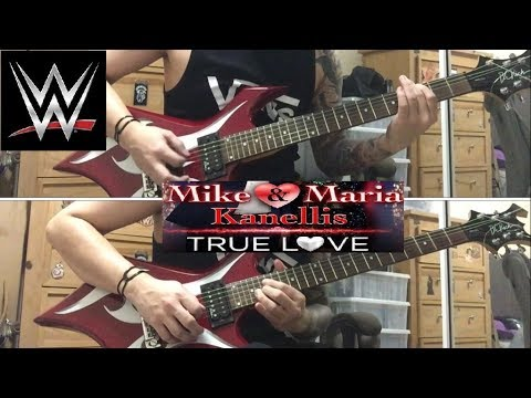 "Mike & Maria Kanellis ""True Love"" WWE theme guitar cover"