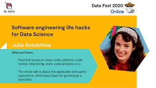 Julia Antokhina Software Engineering Lifehacks for Data Science