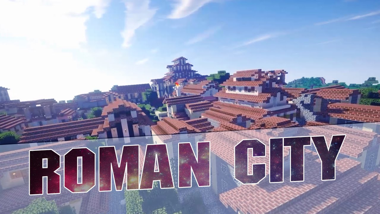 Minecraft Roman City Cinematics Roman City 1 8 1 Map W Download