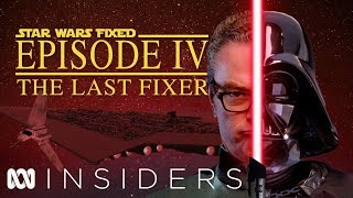 Star Wars Fixed: Episode IV The Last Fixer | Insiders